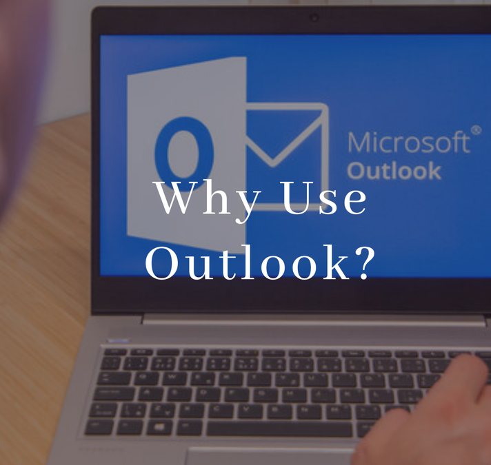 Microsoft 365: Why Use Outlook