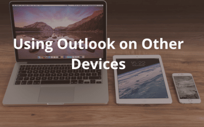 Using Outlook on Other Devices